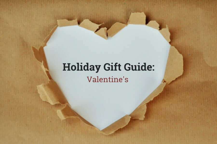 Holiday Gift Guide: Valentine's