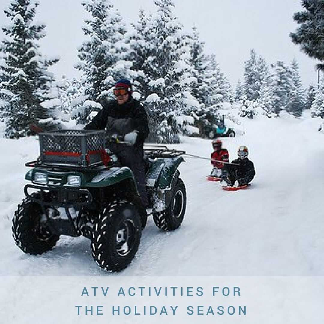 ATV Activities for the Holiday Season