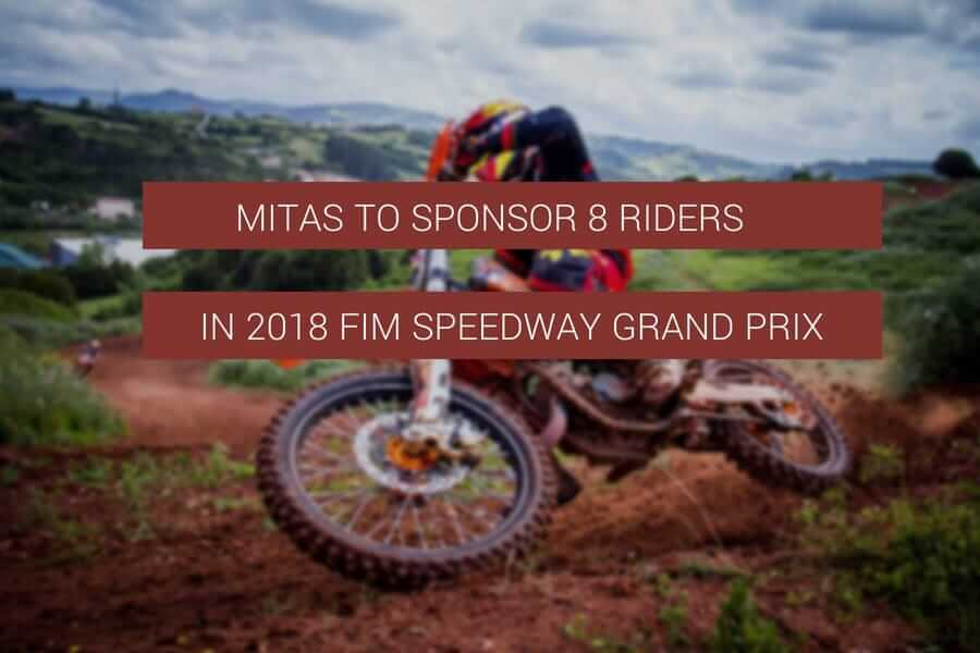Mitas to Sponsor 8 Riders in the 2018 FIM Speedway Grand Prix