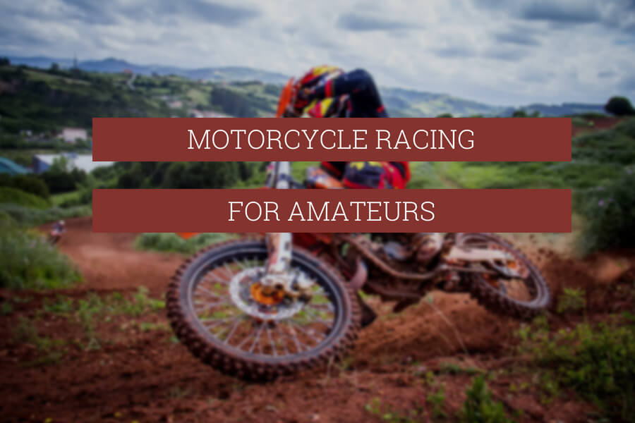 Motorcycle Racing for Amateurs