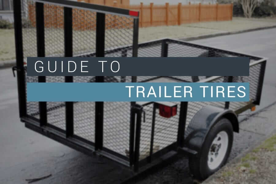 Guide to Trailer Tires