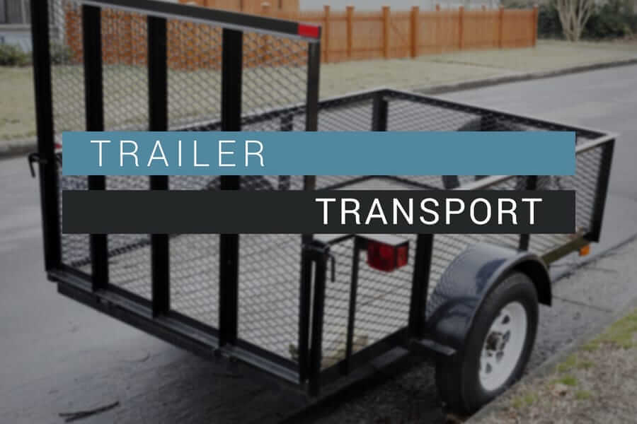 Trailer Transport Tips