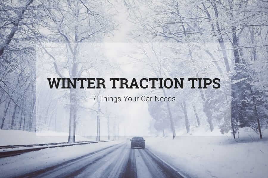Winter Traction Tips: 7 Things Your Car Needs